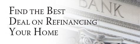 Loans: Find the Best Deal on Refinancing Your Home...